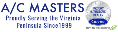 "A/C Masters logo with Carrier Factory Authorized Dealer stamp. ""Proudly Serving the Virginia Peninsula Since 1999"""